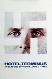 Streaming sources for Htel Terminus The Life and Times of Klaus Barbie