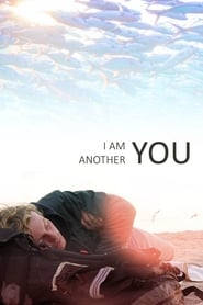 Streaming sources for I Am Another You