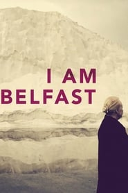 Streaming sources for I Am Belfast