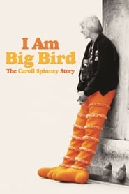 Streaming sources for I Am Big Bird The Caroll Spinney Story