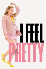 Streaming sources for I Feel Pretty
