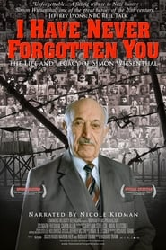 Streaming sources for I Have Never Forgotten You The Life  Legacy of Simon Wiesenthal