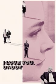 Streaming sources for I Love You Daddy