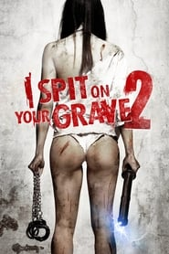 Streaming sources for I Spit on Your Grave 2