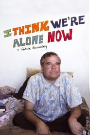 Streaming sources for I Think Were Alone Now