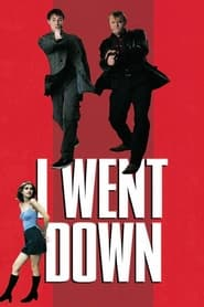 Streaming sources for I Went Down
