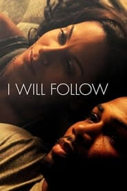 Streaming sources for I Will Follow