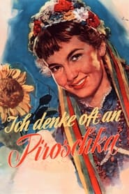 Streaming sources for I Often Think of Piroschka