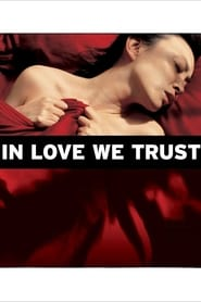 Streaming sources for In Love We Trust