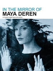 Streaming sources for In the Mirror of Maya Deren