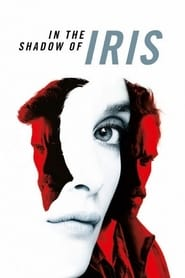 Streaming sources for In the Shadow of Iris