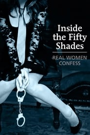 Streaming sources for Inside the Fifty Shades Real Women Confess