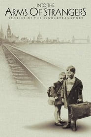 Streaming sources for Into the Arms of Strangers Stories of the Kindertransport
