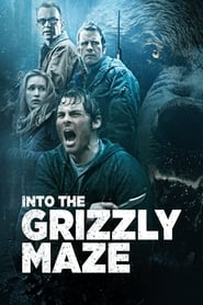 Streaming sources for Into the Grizzly Maze