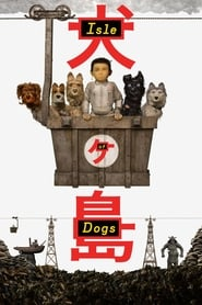 Streaming sources for Isle of Dogs