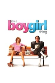 Streaming sources for Its a Boy Girl Thing