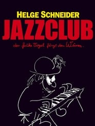 Streaming sources for Jazzclub  Der frhe Vogel fngt den Wurm