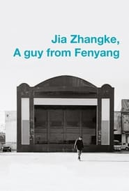 Streaming sources for Jia Zhangke A Guy from Fenyang