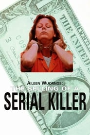 Streaming sources for Aileen Wuornos The Selling of a Serial Killer