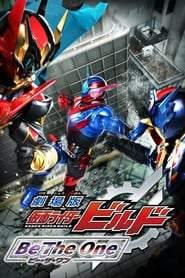 Streaming sources for Kamen Rider Build the Movie Be The One