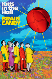 Streaming sources for Kids in the Hall Brain Candy