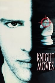 Streaming sources for Knight Moves