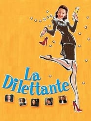 Streaming sources for La Dilettante