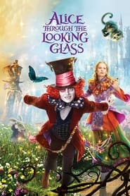 Streaming sources for Alice Through the Looking Glass