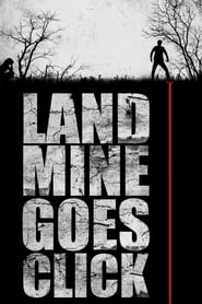 Streaming sources for Landmine Goes Click
