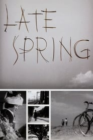 Streaming sources for Late Spring