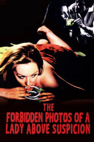 Streaming sources for The Forbidden Photos of a Lady Above Suspicion