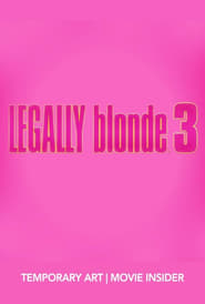 Streaming sources for Legally Blonde 3