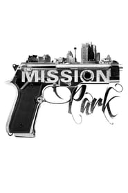 Streaming sources for Mission Park