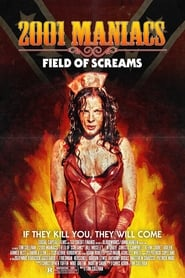 Streaming sources for 2001 Maniacs Field of Screams