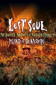 Streaming sources for Lost Soul The Doomed Journey of Richard Stanleys Island of Dr Moreau