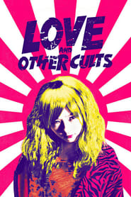 Streaming sources for Love and Other Cults