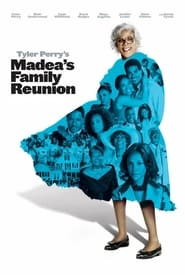 Streaming sources for Madeas Family Reunion