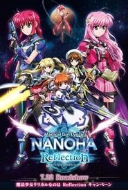 Streaming sources for Magical Girl Lyrical Nanoha Reflection