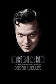 Streaming sources for Magician The Astonishing Life and Work of Orson Welles