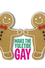 Streaming sources for Make the Yuletide Gay