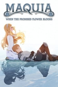 Streaming sources for Maquia When the Promised Flower Blooms