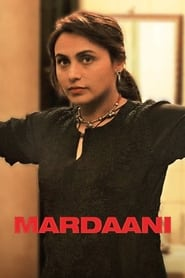 Streaming sources for Mardaani