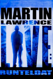 Streaming sources for Martin Lawrence Live Runteldat