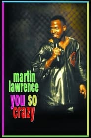 Streaming sources for Martin Lawrence You So Crazy