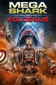 Streaming sources for Mega Shark vs Kolossus