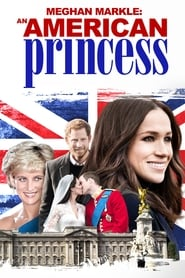 Streaming sources for Meghan Markle An American Princess