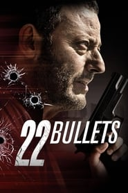 Streaming sources for 22 Bullets