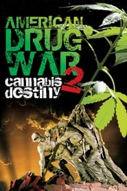Streaming sources for American Drug War 2 Cannabis Destiny