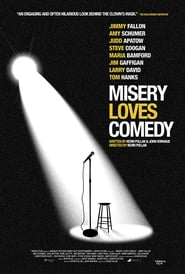 Streaming sources for Misery Loves Comedy