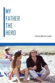 Streaming sources for My Father the Hero